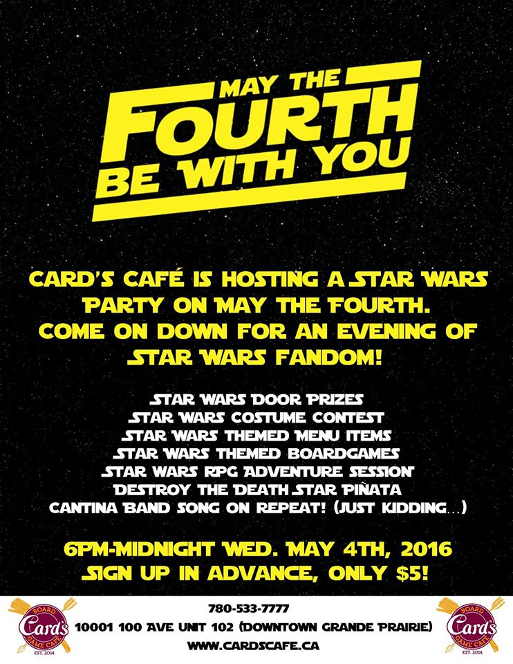 May the Fourth: Star Wars Party - My Grande Prairie Now