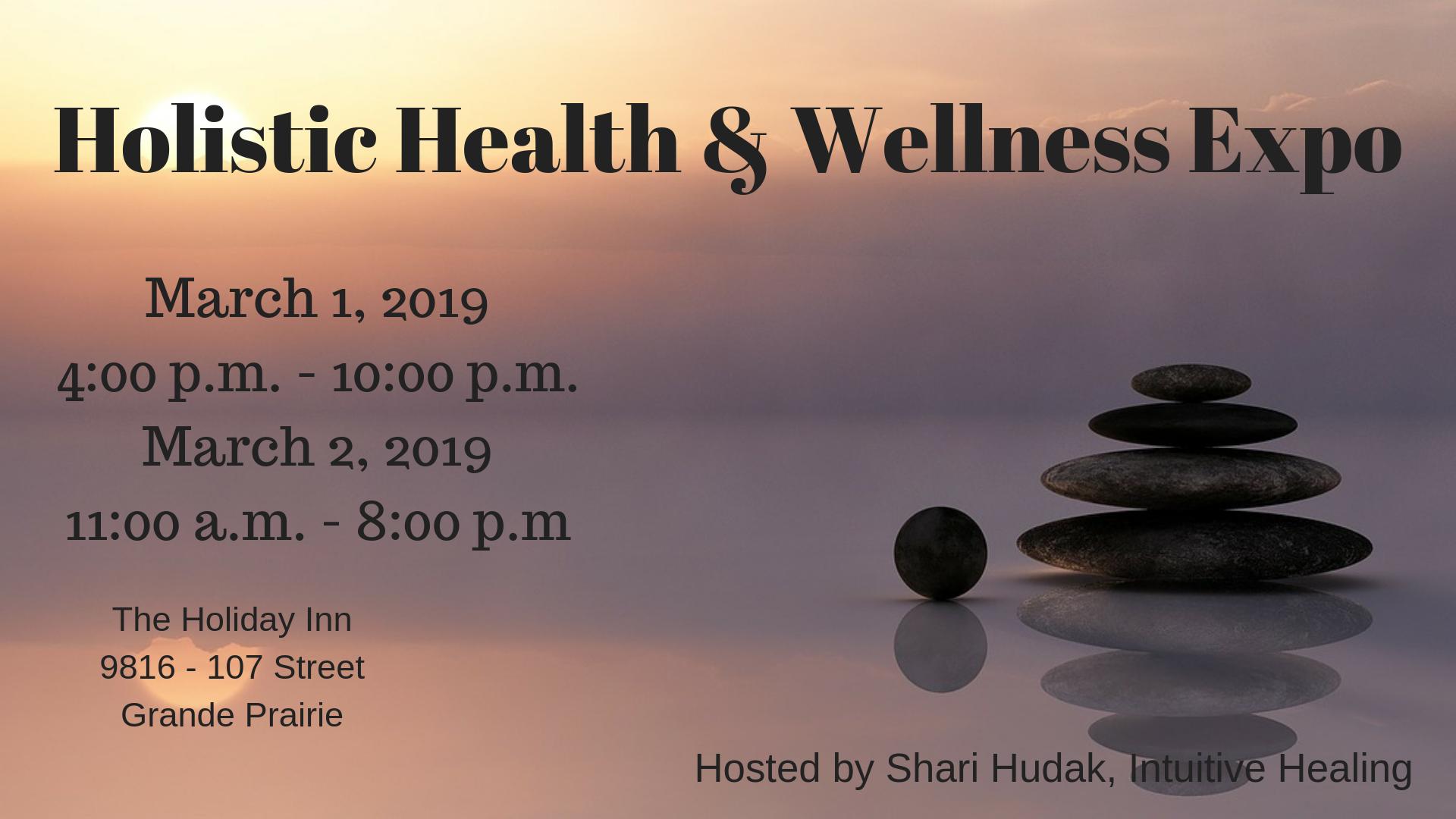2019 Holistic Health and Wellness Expo - My Grande Prairie Now
